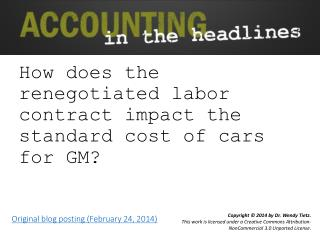 How does the renegotiated labor contract impact the standard cost of cars for GM?