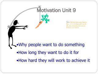 Motivation Unit 9