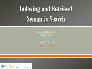 Indexing and  Retrieval  Semantic Search