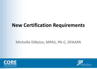 New Certification Requirements