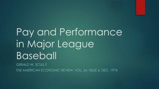 Pay and Performance in Major League Baseball