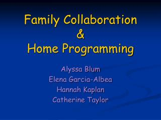 Family Collaboration  &  Home Programming