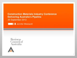 Construction Materials Industry Conference Delivering Australia's Pipeline