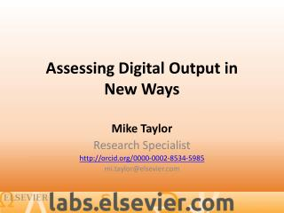 Assessing Digital Output in New Ways