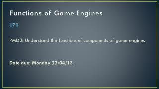 Functions of Game Engines