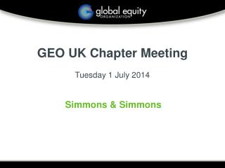 GEO UK Chapter Meeting Tuesday  1 July  2014