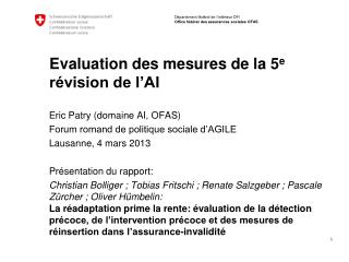 Evaluation des mesures de la 5 e  révision de l'AI