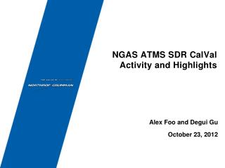 NGAS ATMS SDR CalVal Activity and Highlights