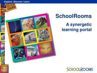 SchoolRooms A synergetic learning portal