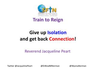 Train to Reign Give up  Isolation and get back  Connection !