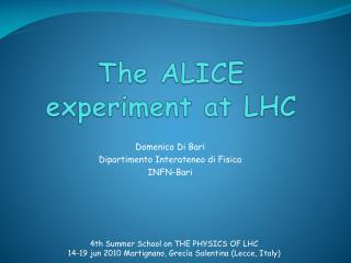The ALICE  e xperiment at LHC