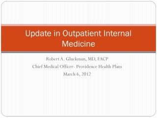 Update in Outpatient Internal Medicine