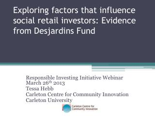 Exploring factors that influence social retail investors: Evidence from Desjardins Fund