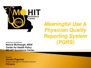 Meaningful Use & Physician Quality Reporting System (PQRS)