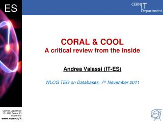CORAL & COOL A critical review from the inside