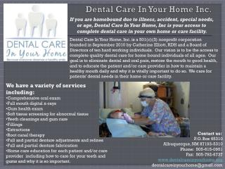 Dental Care In Your Home Inc.