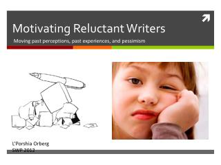Motivating Reluctant Writers