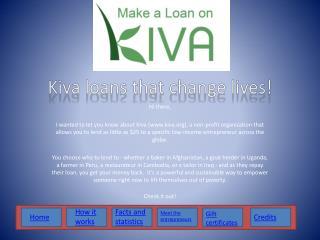Kiva loans that change lives!