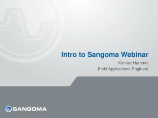 Intro to Sangoma Webinar