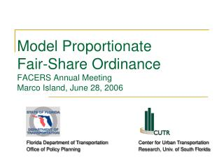 Model Proportionate  Fair-Share Ordinance FACERS Annual Meeting Marco Island, June 28, 2006