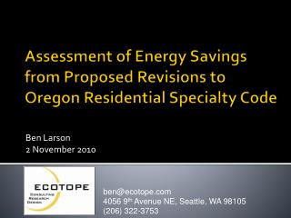 Assessment of Energy Savings from Proposed Revisions to Oregon Residential Specialty Code