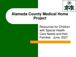 Alameda County Medical Home Project