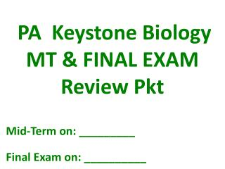 PA  Keystone Biology  MT & FINAL EXAM Review Pkt