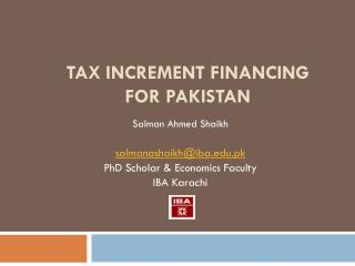 Tax Increment Financing for Pakistan