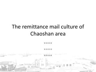 The remittance mail culture of  Chaoshan  area