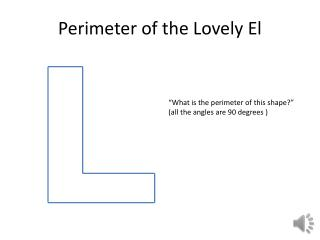 Perimeter of the Lovely El