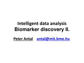 Intelligent data  analysis B iomarker discovery  II.