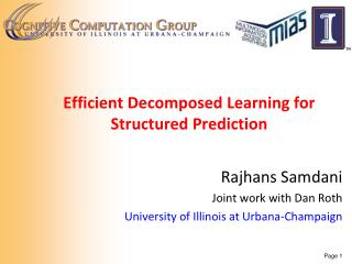 Efficient Decomposed Learning for Structured Prediction