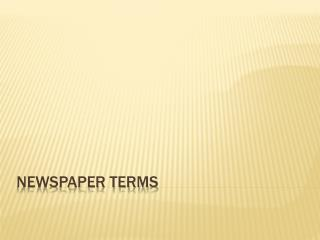 NEWSPAPER TERMS