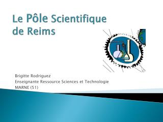 Le  Pôle  Scientifique  de Reims