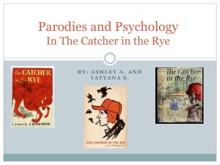 Parodies and Psychology  In The Catcher in the Rye