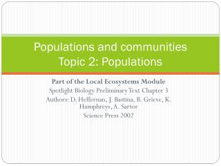 Populations  and communities Topic  2: Populations