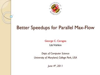 Better Speedups for Parallel Max-Flow