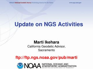 Update on NGS Activities