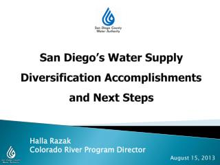 San Diego's Water Supply Diversification Accomplishments and Next Steps