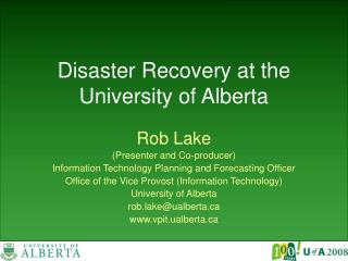 Disaster Recovery at the University of Alberta