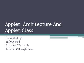 Applet  Architecture And Applet Class