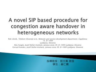 A novel SIP based procedure for congestion aware handover in heterogeneous networks