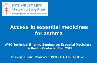 Access to essential medicines for asthma