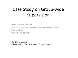 Case Study on Group-wide Supervision