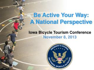 Be Active Your Way:  A National Perspective