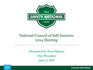 National Council of Self-Insurers 2014 Meeting