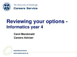 Reviewing your options -  Informatics year 4