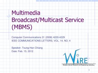 Multimedia Broadcast/Multicast Service (MBMS)