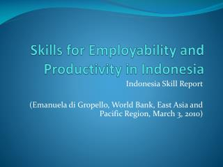 Skills for Employability and Productivity in Indonesia