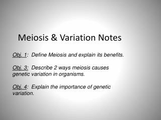 Meiosis & Variation Notes